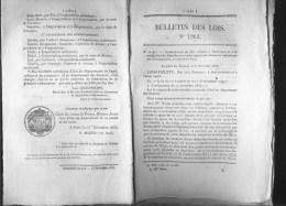 Bulletin Des Lois Du 26 Decembre 1845 – 169 Ans D'âge ! - Ouverture Et Vérification Des Depêches Non Contre-signées Qui - Décrets & Lois