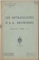 Manuel/ Ecole d'application de l'infanterie/Les Mitrailleuses USA Browning/Saint Maixent/ 1955  LIV50