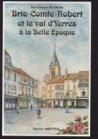 REF 197 CPSM 77 Brie Comte Robert Et Le Val D'Yerres De Pontvienne René Charles Plancke - Brie Comte Robert