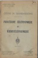 Manuel/ Ecole d�application de l�infanterie/Cours de transmission/ Proc�dure T�l�phonique/Saint Maixent/ 1955  LIV55