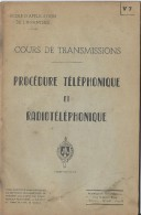 Manuel/ Ecole D´application De L´infanterie/Cours De Transmission/ Procédure Téléphonique/Saint Maixent/ 1955  LIV55 - Livres, Revues & Catalogues