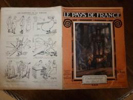 1915 JOURNAL De GUERRE(Le Pays De France):Piève Di L.,Cortina D'A,,Federa;MALTE; Atelier Du Front (objets Des POILUS) - Revues & Journaux