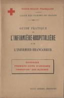 Guide pratique de l'Infirmi�re hospitali�re/Croix Rouge fran�aise/Union des Femmes de france / 1914  LIV56