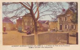 CPA - Aumont Aubrac - L'Hôtel De Ville Et La Fontaine - Aumont Aubrac