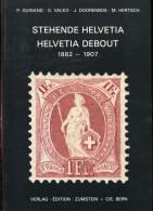 GUINAND - VALKO - DOORENBOS & HERTSCH - MANUEL DES HELVETIA DEBOUT 1882 / 1907 , RELIE 352 PAGES DE 1982 - LUXE