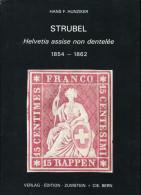 HUNZIKER HANS F. - HELVETIA ASSISE NON DENTEL�E 1854 / 1862 , RELIE 144 PAGES DE 1986 - LUXE
