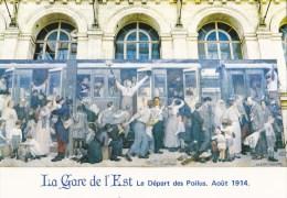 """CPM La Gare De L'Est - Tableau Offert Par La SNCF """"Le Départ Des Poilus Août 1914"""" - War 1914-18"""