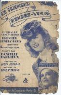 DANIELLE DARRIEUX   Partitions -  LE PREMIER RENDEZ-VOUS - éditions  CONTINENTAL ( PARTITION ) - Non Classés