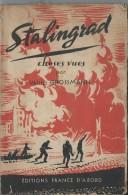Livre /Stalingrad / Choses Vues / Vassili Grossmann/ 1945    OL56 - War 1939-45