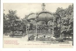 Cp, 54, Nancy, La Pépinière, Kiosque De Musique - Nancy