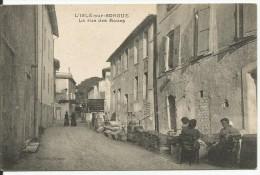 L'ISLE-sur- SORGUE...VAUCLUSE.....la Rue Des Roues...bonne Animation... - L'Isle Sur Sorgue