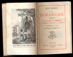 Petit Manuel Du Dimanche. - Godsdienst & Esoterisme