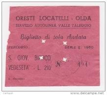 ^ OLDA VALLE TALEGGIO LOCATELLI S.SAN GIOVANNI BIANCO VEDESETA BERGAMO BIGLIETTO BUS E1