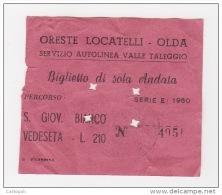^ OLDA VALLE TALEGGIO LOCATELLI S.SAN GIOVANNI BIANCO VEDESETA  BERGAMO BIGLIETTO BUS C5