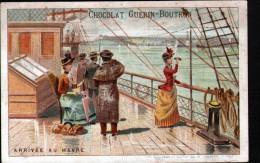CHROMO - CHOCOLAT GUERIN-BOUTRON - ARRIVEE AU HAVRE - Guerin Boutron