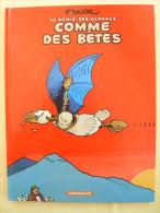 Genie Des Alpages  Comme Des Betes Dargaud 2000 Excellent Etat - Génie Des Alpages, Le