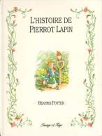 Histoire De Pierrot Lapin (L') - Image Et Page - Beatrix Potter - Livres, BD, Revues