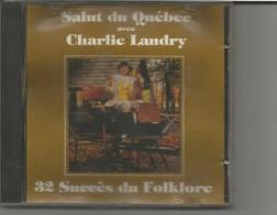 CD SALUT DU QUEBEC CHARLY LANDRY - Musik & Instrumente