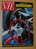1964-1965 SCIENCE Et VIE L'automobile NUMERO HORS SERIE - Auto/Moto
