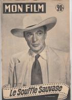 MON FILM N° 400   AVRIL 1954    GARY COOPER    LE SOUFFLE SAUVAGE - Cinéma