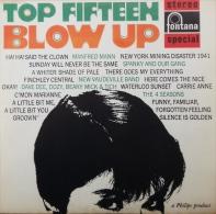 * LP *  TOP FIFTEEN BLOW UP - VARIOUS (Holland 1967 EX!!!) - Compilaties