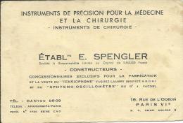 Carte De Visite Etablissements E.SPENGLER, PARIS 6ème, Instruments De Précision Pour La Médecine Et La Chirurgie - Cartoncini Da Visita