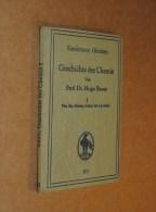 1921 Geschichte Der Chemie BAUER From The Earliest Times To Lavoisier CHEMISTRY Histoire De La Chimie - Books, Magazines, Comics