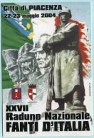2004 Italia, raduno nazionale fanti d'Italia a Piacenza militari , cartolina con annullo speciale