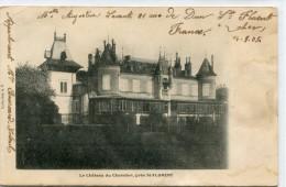 CPA 18 LE CHATEAU DU CHATELIER PRES ST FLORENT 1905 - Autres Communes