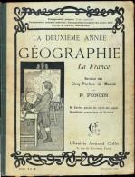 P. Foncin - La Deuxième Année De Géographie - Révision Des Cinq Parties Du Monde - Librairie Armand Colin - ( 1904 ) . - Bücher, Zeitschriften, Comics