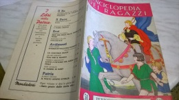ENCICLOPEDIA DEI RAGAZZI N. 31 23/5/35 COME NASCONO CERINI E FIAMMIFERI/ LA VENEZIA GIULIA/ IL CANE - Enciclopedie
