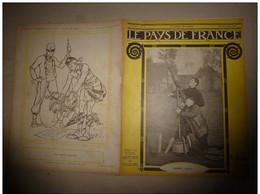 1914 JOURNAL De GUERRE(Le Pays De France):Nos Aviateurs;Tirailleur Algérien,sénégal;TOMMY;Dannemarie;Poilus-cyclistes - Français