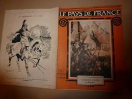 1915 JOURNAL De GUERRE(Le Pays De France):BELGIQUE;Turcos;Goumiers;Sénégalais;Alpins ;La Spezia;Albert;DARDANELLES ; Etc - Revues & Journaux