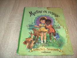 Marcel Marlier : Rare Edition Originale à La Farandole De Martine En Voyage 1954 - Livres, BD, Revues