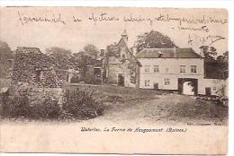 WATERLOO- LA FERME DE HOUGOUMONT (RUINES)-CIRCULEE 1905-EDIT.CAMUZET,WATERLOO- THE BEST PRICE-GECKO. - Waterloo