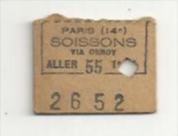 FRANCE.. TICKET TRAIN Aller ..PARIS (14e) / SOISSONS via Ormoy..dat� 8 Juillet 1914