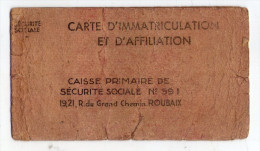 ROUBAIX . CARTE D'IMMATRICULATION ET D'AFFILIATION CAISSE PRIMAIRE DE SECURITE SOCIALE . ROUBAIX
