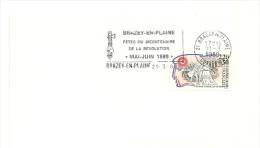 REVOLUTION = 21 BRAZEY En PLAINE 1989 = FLAMME Type II = SECAP  Illustrée ' FETES Du BICENTENAIRE' - Marcophilie (Lettres)