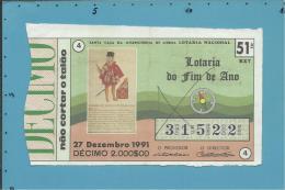 LOTARIA DE FIM DE ANO - 51ª EXT. - 27.12.1991 - D. MANUEL SOUSA .... - DESCOBRIMENTOS - Portugal - 2 Scans E Descri - Loterijbiljetten