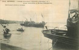 BORDEAUX Arrivée Du Bateau Gironde Et Garonne Venant D'escorter Le Bateau Présidentiel - Bordeaux