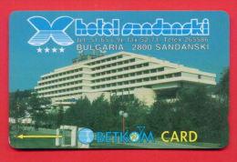 """H69 / BETKOM - HOTEL """" SANDANSKI """"   Phonecards Télécartes Telefonkarten Bulgaria Bulgarie Bulgarien Bulgarije - Bulgaria"""