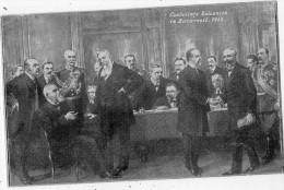 CONFERINTA BALCANICA IN BUCURESTI 1913 AU DOS LES NOMS DE LA DELEGATION - Roumanie