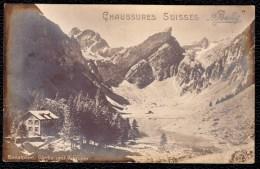 CARTE SUISSE PUBLICITE * CHAUSSURES SUISSES BALLY * - Vue Sur Seealpsee - Santis - Publicité