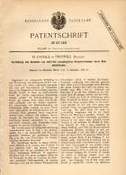 Original Patent - H. Catrice In Peruwelz , 1886 , Apparat Für Bergwerkslampen , Bergbau !!! - Historische Dokumente