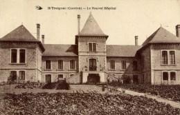 19 TREIGNAC  Le Nouvel Hôpital - Treignac