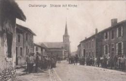 Photocarte Allemande- CHALLERANGE Strasse Mit Kirche1916 Dép08 Trés Animée (guerre14-18)3scans Lire+bas - Oorlog 1914-18