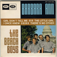 The BEACH BOYS : Barbara Ann / Girl Don´t Tell Me / The Little Girl I Once Knew / There´s No Other (like My Baby) (45 T) - Autres - Musique Anglaise
