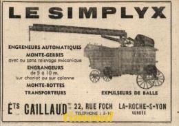 LE SIMPLYX / ETS CAILLAUD / ENGRENEURS MONTE GERBES ENGRANGEURS../ LA ROCHE SUR YON / VENDEE / PUB 1947 - Vieux Papiers