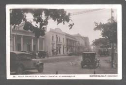 RP BARRANQUILLA PLAZA SAN NICOLAS Y BANCO DE BARRANQUILLA MOTOR CAR CARS COLOMBIE COLOMBIA éd. Libreria Cervantes No.39 - Colombie