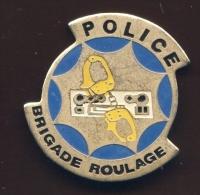 """""""   POLICE Brigade Roulage """"   Métal   Vert Pg15 - Policia"""
